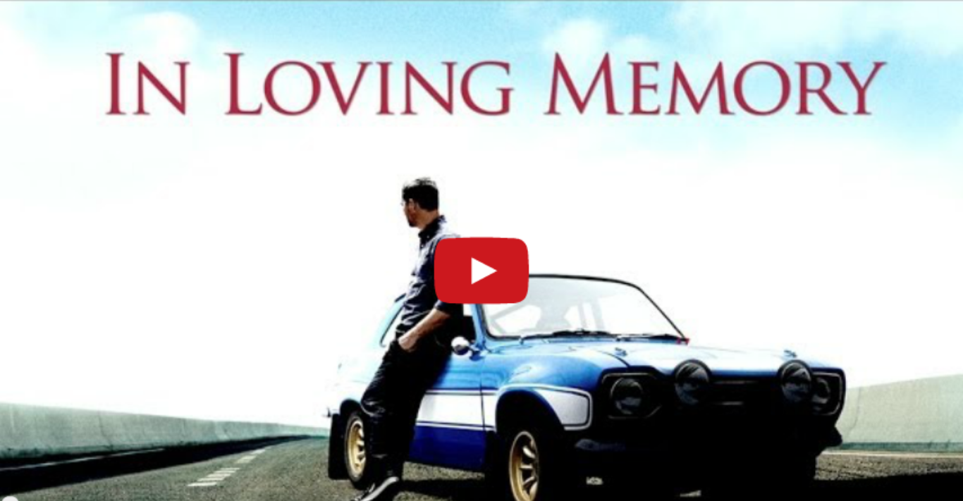 A Tribute to Paul Walker Fast & Furious Style